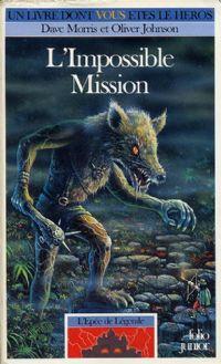 Les Terres de Légende : L'épée de Légende : L'impossible mission [#4 - 1991]