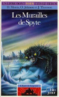Les Terres de Légende : L'épée de Légende : Les murailles de Spyte [#5 - 1992]
