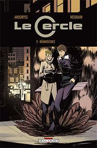 Le Cercle : Réminiscence [#2 - 2013]