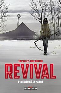 Revival : Bienvenue à la maison #1 [2013]