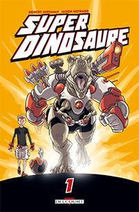 Super dinosaure 1 [2013]