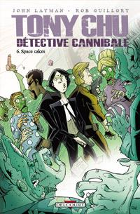 Tony Chu, détective cannibale : Space Cakes #6 [2013]