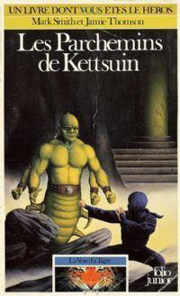 Orbus : La Voie du Tigre : Les parchemins de Kettsuin #2 [1987]