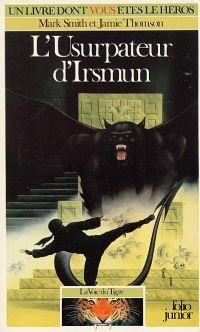 Orbus : La Voie du Tigre : L'usurpateur d'Irsmun [#3 - 1987]