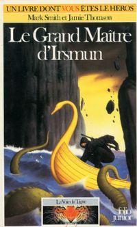 Orbus : La Voie du Tigre : Le grand maître d'Irsmun [#4 - 1987]