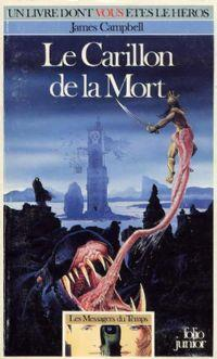 Les messagers du temps : Le Carillon de la Mort #1 [1987]