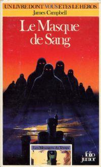 Les messagers du temps : Le Masque de Sang [#2 - 1987]
