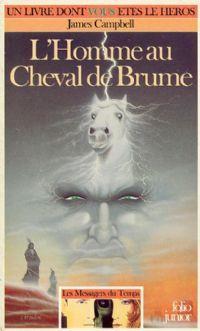 Les messagers du temps : L'Homme au Cheval de Brume [#3 - 1988]