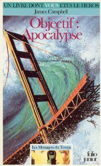 Les messagers du temps : Objectif : Apocalypse [#4 - 1989]