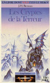 Loup* Ardent : Les cryptes de la terreur #2 [1985]