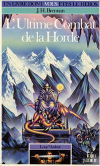 Loup* Ardent : L'ultime combat de la Horde #3 [1986]