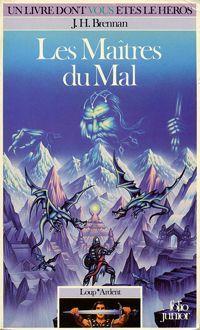 Loup* Ardent : Les maîtres du mal [#4 - 1986]