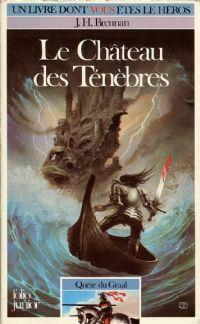 Légendes arthuriennes : Quête du Graal : Le château des ténèbres #1 [1985]