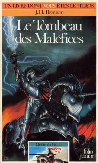Légendes arthuriennes : Quête du Graal : Le tombeau des maléfices #7 [1986]