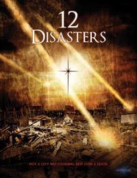Les 12 plaies de l'apocalypse : 12 Disasters
