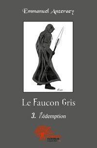 Le faucon gris : Rédemption #3 [2012]