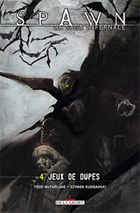 Spawn : La Saga infernale : Jeux de dupes #4 [2013]