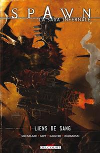 Spawn : La Saga infernale : Liens de sang #1 [2012]