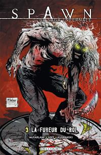 Spawn : La Saga infernale : La Fureur du roi #3 [2013]