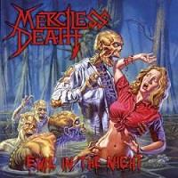 Merciless Death : Evil in the night [2007]