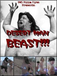 The Beast of Yucca Flats : Return to Yucca Flats: Desert Man-Beast
