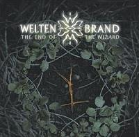 Welten Brand : The end of the wizard [2006]