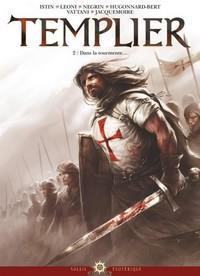 Templier : Dans la tourmente #2 [2013]