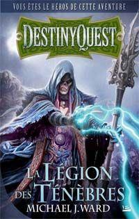 DestinyQuest : La légion des ténèbres [2013]