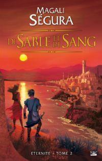 Eternité : De sable et de sang [#2 - 2013]