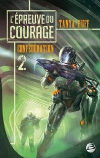 Confédération : L'épreuve du courage [#2 - 2013]
