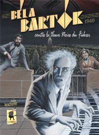 Bela Bartok contre la Veuve Noire du Führer #1 [2013]