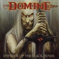 Domine : Emperor of the black runes [2004]