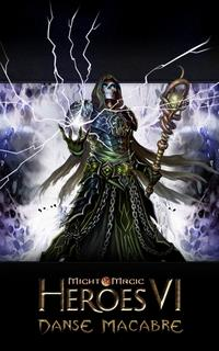 Might And Magic : Might & Magic Heroes VI : Danse Macabre #6 [2012]