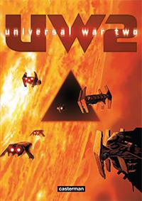 Universal War Two : Le Temps du désert Tome 1 [2013]