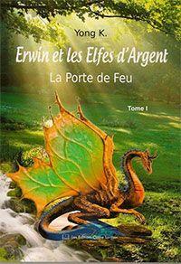 Erwin et les Elfes d'Argent : La Porte de Feu [2013]