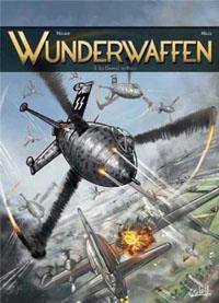 Wunderwaffen : Les Damnés du Reich #3 [2013]