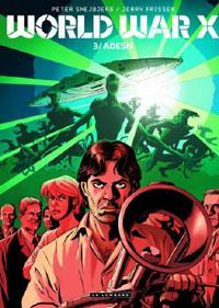 World War X : Adesh [#3 - 2013]
