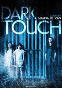 Dark Touch [2014]