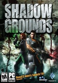 Shadowgrounds [2006]