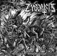 Zygoatsis : Satanic Kultus - Unholy Desecration [2011]