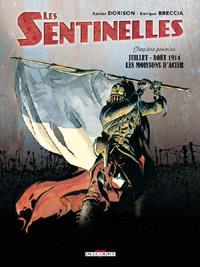Les Sentinelles : Les Moissons d'acier #1 [2008]