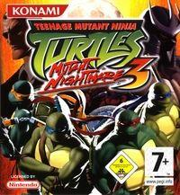 Les Tortues Ninja : Teenage Mutant Ninja Turtles 3 : Mutant Nightmare [#3 - 2005]