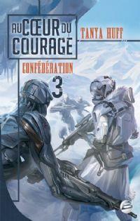 Confédération : Au coeur du courage #3 [2012]