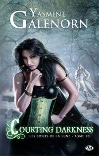 Les Sœurs de la lune : Courting Darkness #10 [2013]