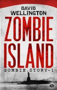 Zombie Story : Zombie Island #1 [2013]