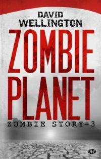 Zombie Story : Zombie Planet #3 [2013]