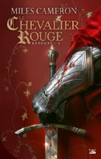 Renégat : Le chevalier rouge #1 [2013]
