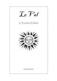 Le Val : Le Testament de Sinloss [2013]