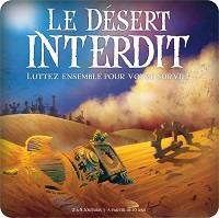Le désert interdit [2013]