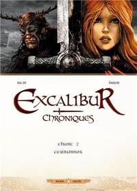 Légendes arthuriennes : Excalibur - Chroniques - Chant 2 - Cernunnos #2 [2013]
